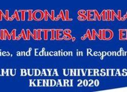 Internasional Seminar on Social Science, Humanities, and Education (ISSHE), Fakultas Ilmu Budaya Universitas Halu Oleo, Tahun 2020