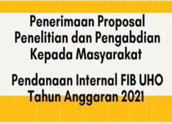 Penerimaan Proposal Penelitian dan Pengabdian Kepada Masyarakat Pendanaan Internal Fakultas Ilmu Budaya Universitas Halu Oleo Tahun Anggaran 2021